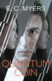 Quantum Coin ebook by E. C. Myers