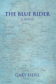 The Blue Rider ebook by Gary Fidel