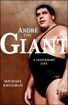 Andre the Giant ebook by Michael Krugman