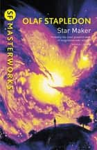 Star Maker ebook by Olaf Stapledon