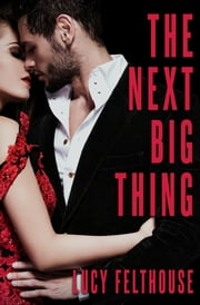 The Next Big Thing ebook by Lucy Felthouse