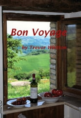 Bon Voyage ebook by Trevor Whitton