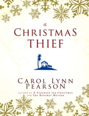A Christmas Thief ebook by Carol Lynn Pearson