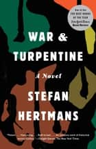 War and Turpentine - A novel ebook by Stefan Hertmans, David Mckay