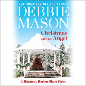 Christmas with an Angel - A Short Story audiobook by Debbie Mason