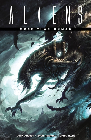 Aliens: More than Human ebook by John Arcudi