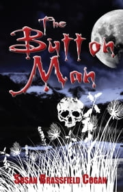 The Button Man ebook by Susan Brassfield Cogan