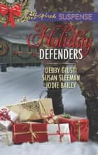 Mission - Christmas Rescue/Special Ops Christmas/Homefront Holiday Hero ebook by Debby Giusti, Susan Sleeman, Jodie Bailey