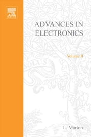 ADVANCES ELECTRONC &ELECTRON PHYSICS V2 ebook by Unknown, Author