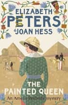 The Painted Queen ekitaplar by Elizabeth Peters, Joan Hess
