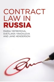 Contract Law in Russia ebook by Maria Yefremova, Svetlana Yakovleva, Jane Henderson