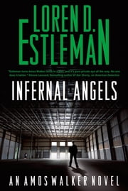 Infernal Angels ebook by Loren D. Estleman