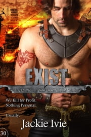 Exist - Vampire Assassin League, #30 ebook by Jackie Ivie