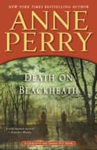 Death on Blackheath ebook by Anne Perry