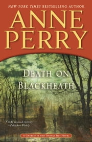 Death on Blackheath - A Charlotte and Thomas Pitt Novel ebook by Anne Perry