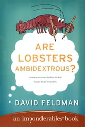Are Lobsters Ambidextrous? - An Imponderables Book ebook by David Feldman