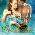 Lady Maggie's Secret Scandal audiobook by Grace Burrowes