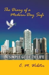 The Diary of a Modern-Day Sufi ebook by C. M. Webster