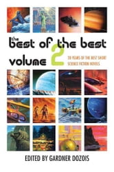 The Best of the Best, Volume 2 - 20 Years of the Best Short Science Fiction Novels ebook by