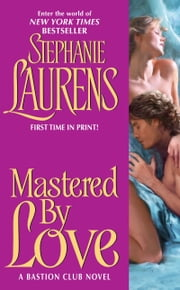 Mastered By Love ebook by Stephanie Laurens