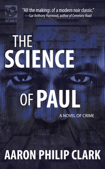 The Science of Paul ebook by Aaron Philip Clark