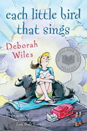 Each Little Bird That Sings ebook by Deborah Wiles
