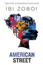 American Street ebook by Ibi Zoboi