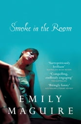 Smoke in the Room ebook by Emily Maguire