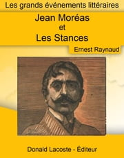 Jean Moréas et les Stances ebook by Ernest Raynaud