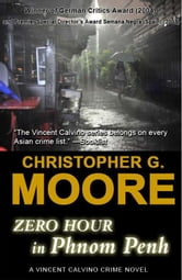 Zero Hour in Phnom Penh ebook by Christopher G. Moore