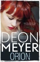 Orion ebook by Deon Meyer, Jacqueline Caenberghs