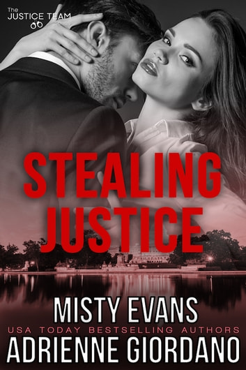 Stealing Justice ebook by Adrienne Giordano,Misty Evans