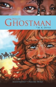Wali's Ghostman ebook by M.K. DITTO