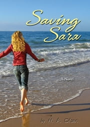 Saving Sara ebook by H.A. Olsen