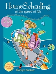 Homeschooling at the Speed of Life ebook by Marilyn Rockett