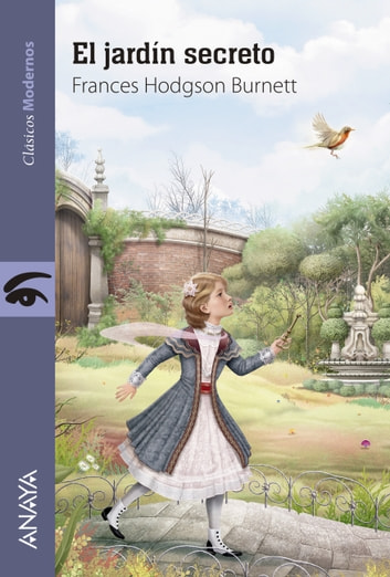 El jardín secreto ebook by Frances Hodgson Burnett