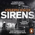 Sirens - Aidan Waits Series Book 1 audiobook by Joseph Knox