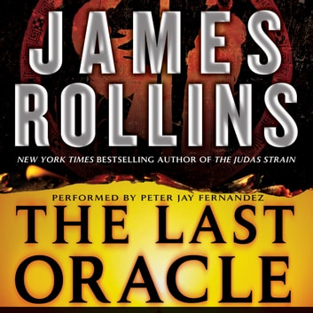 The Last Oracle - A Sigma Force Novel audiobook by James Rollins