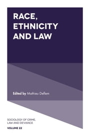 Race, Ethnicity and Law ebook by Mathieu Deflem
