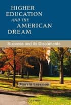 Higher Education and the American Dream ebook by Marvin Lazerson