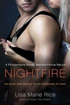 Nightfire ebook by Lisa Marie Rice