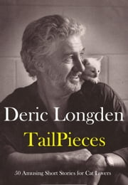 TAILPIECES ebook by Deric Longden