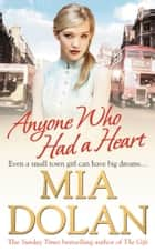Anyone Who Had a Heart ebook by Mia Dolan