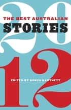 The Best Australian Stories 2012 ebook by Sonya Hartnett