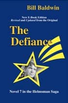 The Defiance ebook by Bill Baldwin