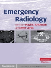 Emergency Radiology ebook by Mayil S. Krishnam,John Curtis