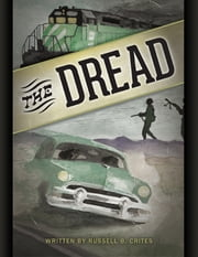 The Dread ebook by Russell B. Crites