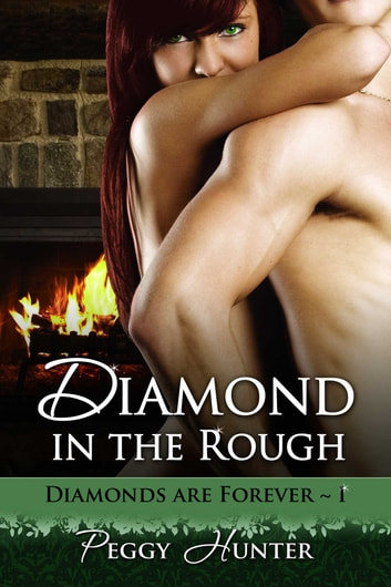 Diamond In The Rough ebook by Peggy Hunter