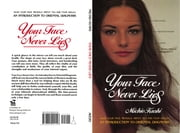 Your Face Never Lies ebook by Michio Kushi