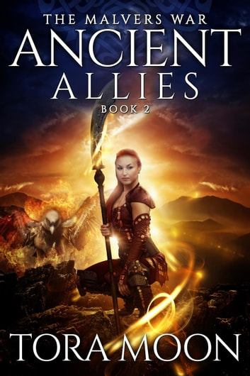 Ancient Allies - The Malvers War, #2 ebook by Tora Moon